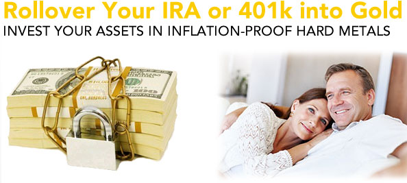 Rollover your IRA or 401k into Gold
